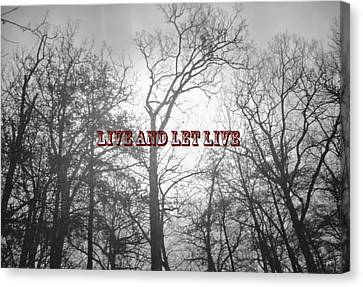 Live And Let Live Canvas Print by Gerlinde Keating - Galleria GK Keating Associates Inc