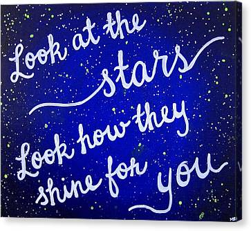Look At The Stars Quote Painting Canvas Print by Michelle Eshleman