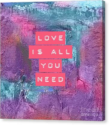 Love Is All You Need Canvas Print by VIAINA Visual Artist