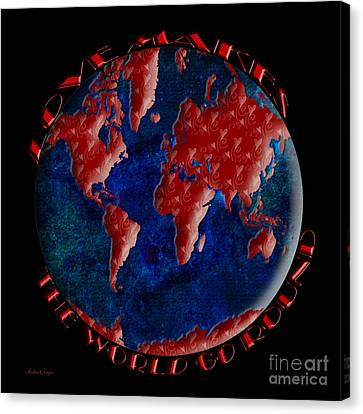 Love Makes The World Go Round 2 Canvas Print by Andee Design