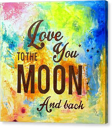 Love You To The Moon And Back  Canvas Print by Ivan Guaderrama