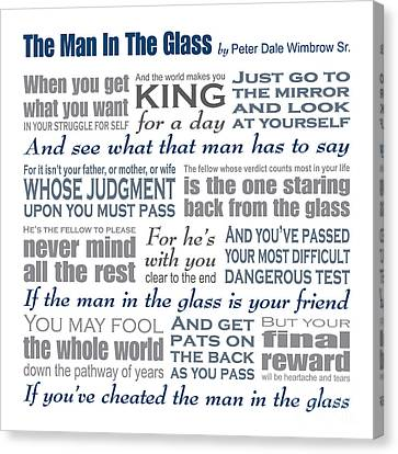 Man In The Glass Poem Canvas Print by Ginny Gaura