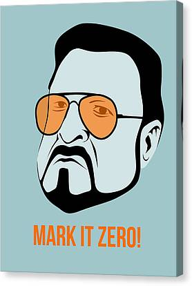 Mark It Zero Poster 1 Canvas Print by Naxart Studio