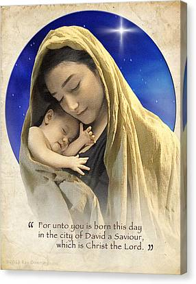 Mary And Baby Jesus Blue With Quote Canvas Print by Ray Downing