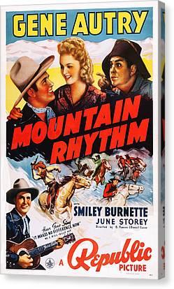 Mountain Rhythm, Top L-r Gene Autry Canvas Print by Everett