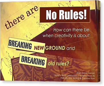 No Rules Canvas Print by Mark David Gerson