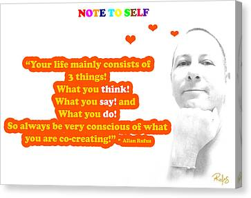 Note To Self 3 Things Canvas Print by Allan Rufus