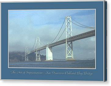 Oakland Bay Bridge - San Francisco Poster Art Canvas Print by Art America Online Gallery