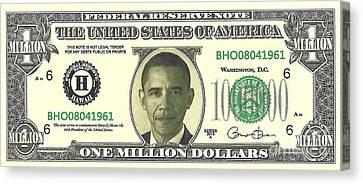 Obama Million Dollar Bill Canvas Print by Charles Robinson