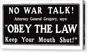 Obey The Law Keep Your Mouth Shut Canvas Print by War Is Hell Store