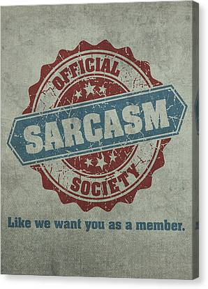 Official Sarcasm Society Recruitment Humor Poster Artwork Canvas Print by Design Turnpike