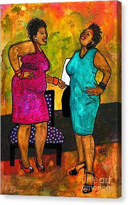 Oh Girl Don't Make Me Laugh Canvas Print by Angela L Walker