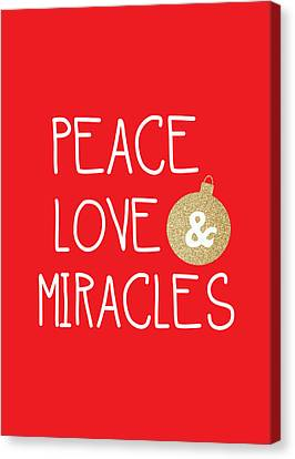 Peace Love And Miracles With Christmas Ornament Canvas Print by Linda Woods