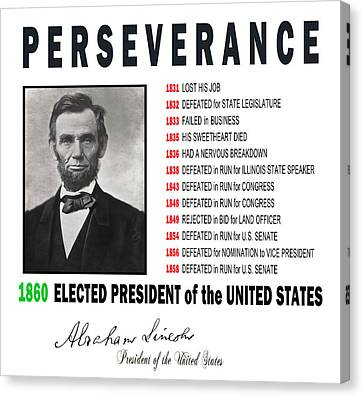 Perseverance Of Abraham Lincoln Canvas Print by Daniel Hagerman