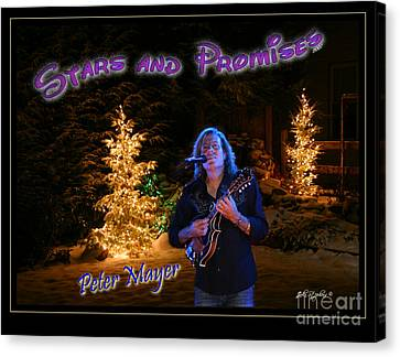 Peter Mayer Stars And Promises Christmas Tour Canvas Print by John Stephens