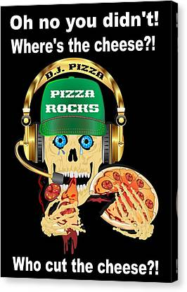 Pizza Where's The Cheese Canvas Print by Bill Campitelle