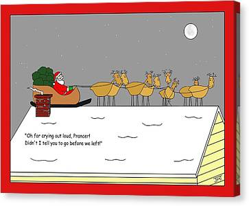 Prancers Gotta Go Christmas Card Canvas Print by Manly Thweatt