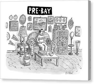 Pre-bay -- A Man Sits In Living Room Full Canvas Print by Roz Chast