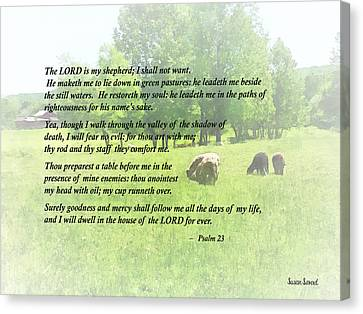 Psalm 23 The Lord Is My Shepherd Canvas Print by Susan Savad
