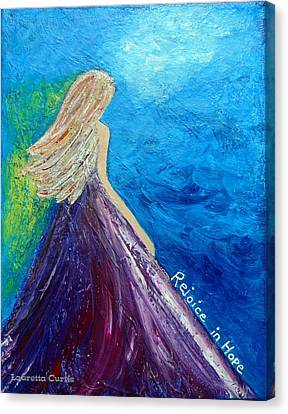 Rejoice In Hope Canvas Print by Lauretta Curtis