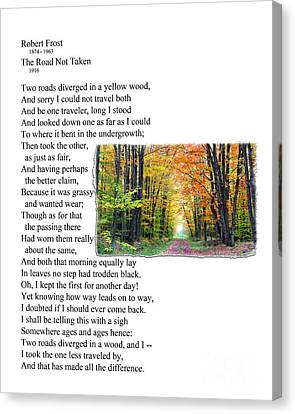 Robert Frost - The Road Not Taken Canvas Print by Ed Churchill