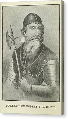 Robert The Bruce Canvas Print by British Library