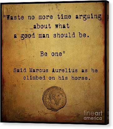 Said Marcus Aurelius Canvas Print by Cinema Photography