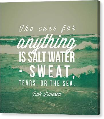 Salt Water Cure Canvas Print by Joy StClaire