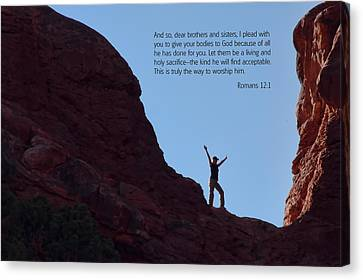 Scripture And Picture Romans 12 1 Canvas Print by Ken Smith