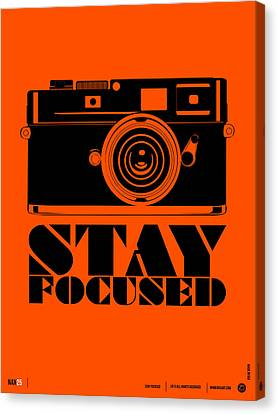 Stay Focused Poster Canvas Print by Naxart Studio