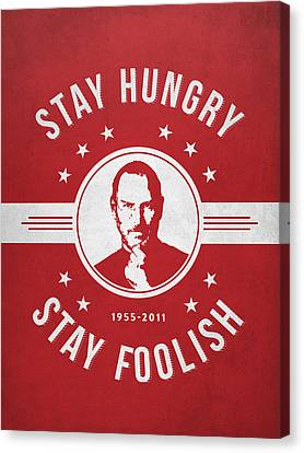 Stay Hungry Stay Foolish - Red Canvas Print by Aged Pixel