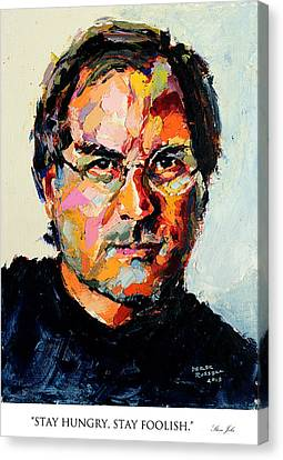 Stay Hungry Stay Foolish Steve Jobs Canvas Print by Derek Russell