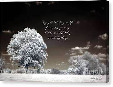 Surreal Infrared Trees With Inspirational Message  Canvas Print by Kathy Fornal