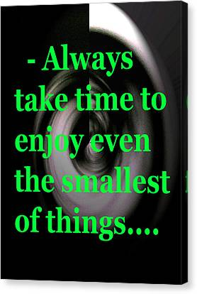 Take Time Canvas Print by Josephine Ring