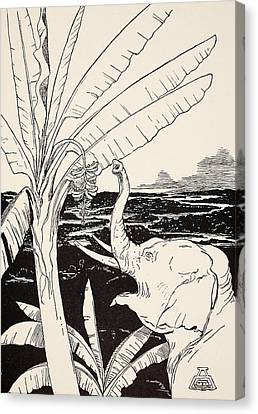 The Elephant's Child Going To Pull Bananas Off A Banana-tree Canvas Print by Joseph Rudyard Kipling