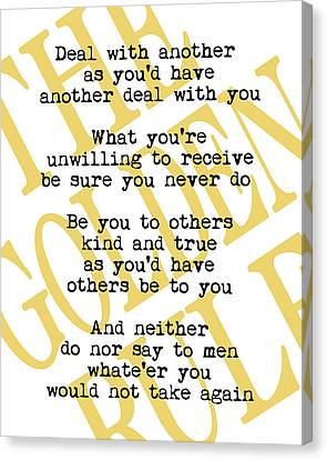 The Golden Rule Canvas Print by Flo Karp