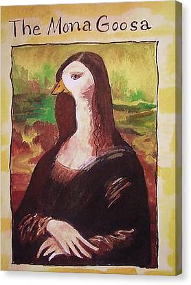 The Mona Goosa Canvas Print by Margaret Bobb
