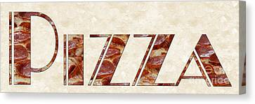 The Word Is Pizza Canvas Print by Andee Design