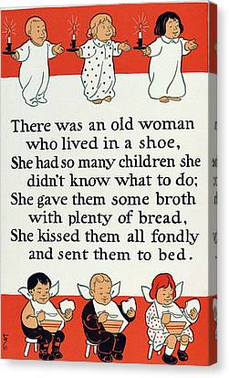 There Was An Old Women Who Lived In A Shoe Canvas Print by Mother Goose