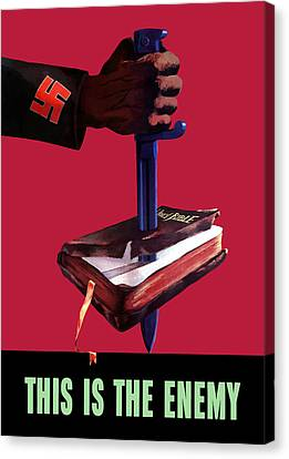 This Is The Enemy Canvas Print by War Is Hell Store