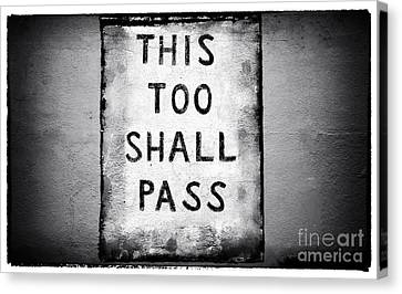 This Too Shall Pass Canvas Print by John Rizzuto