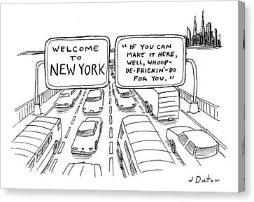Title Welcome To New York. Two Highway Signs Canvas Print by Joe Dator