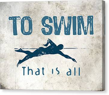 To Swim That Is All Canvas Print by Flo Karp