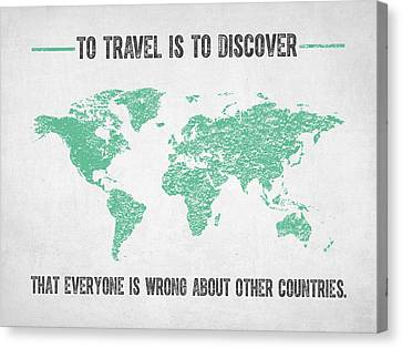 To Travel Is To Discover Canvas Print by Aged Pixel