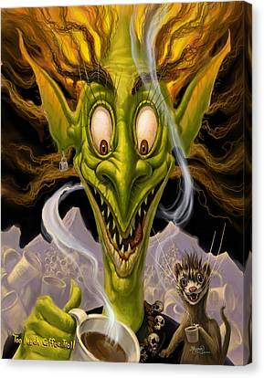 Too Much Coffee Troll Canvas Print by Jeff Haynie