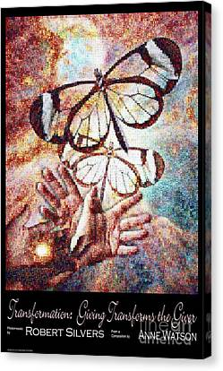 Transformation   Giving Transforms The Giver Canvas Print by Anne Watson