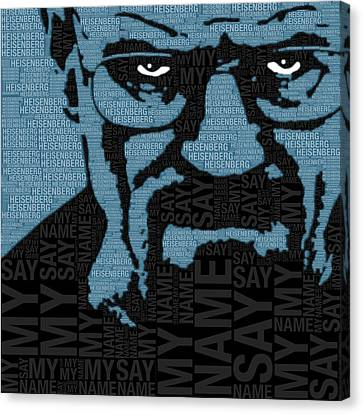 Walter White Heisenberg Breaking Bad Canvas Print by Tony Rubino