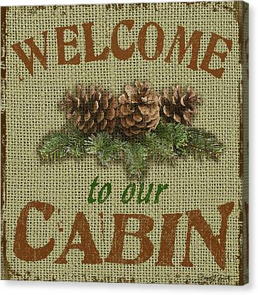 Welcome To Cabin Canvas Print by Jean Plout