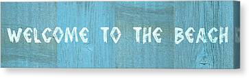 Welcome To The Beach Canvas Print by Michelle Calkins