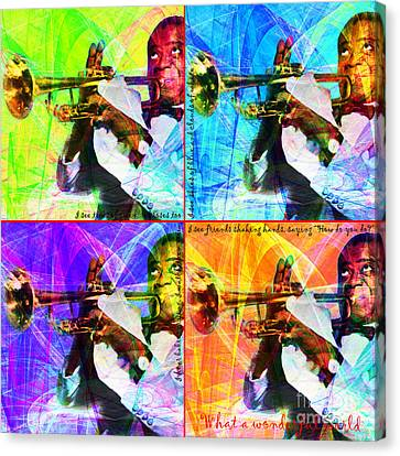 What A Wonderful World Louis Armstrong 20141218 Four Canvas Print by Wingsdomain Art and Photography
